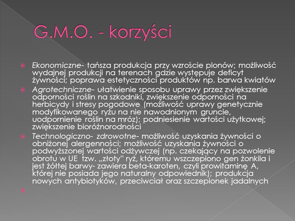 G.M.O. - korzyści