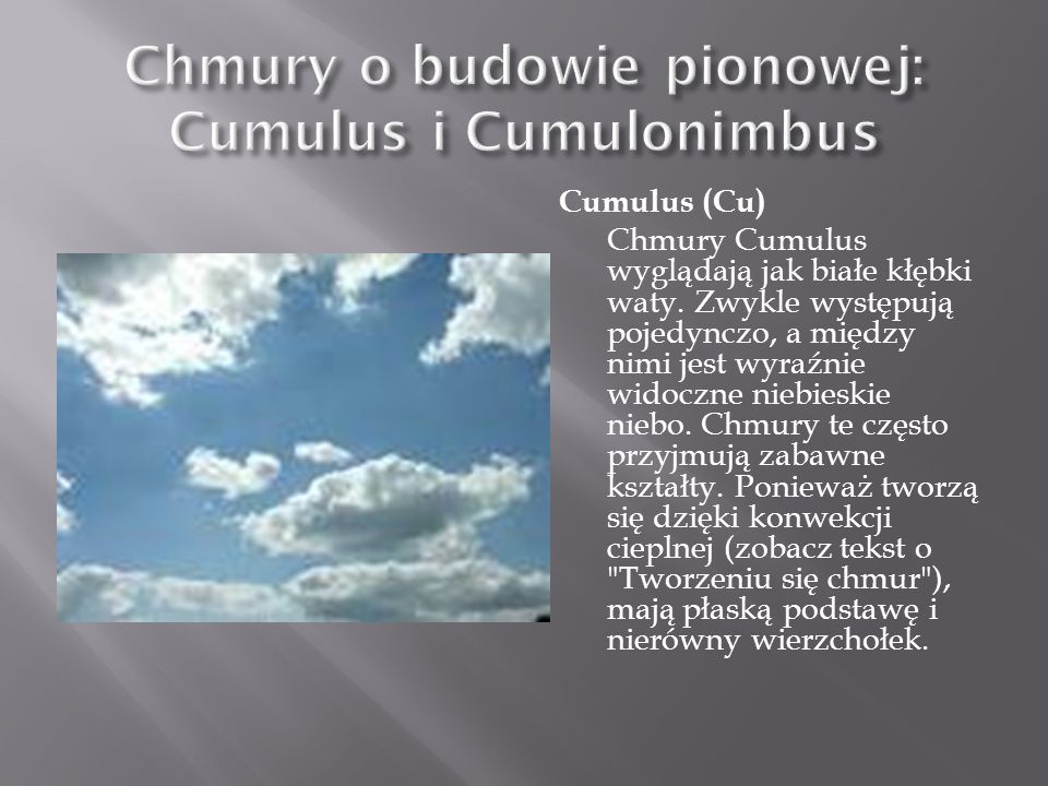 Chmury o budowie pionowej: Cumulus i Cumulonimbus
