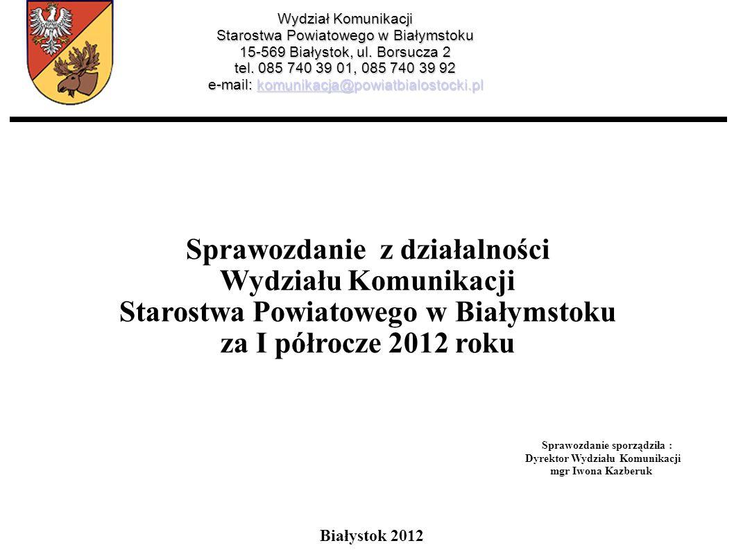 Sprawozdanie z działalności Starostwa Powiatowego w Białymstoku