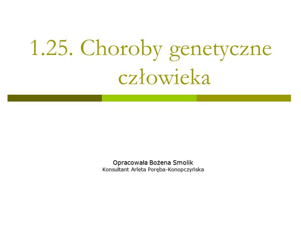 1.25. Choroby genetyczne człowieka