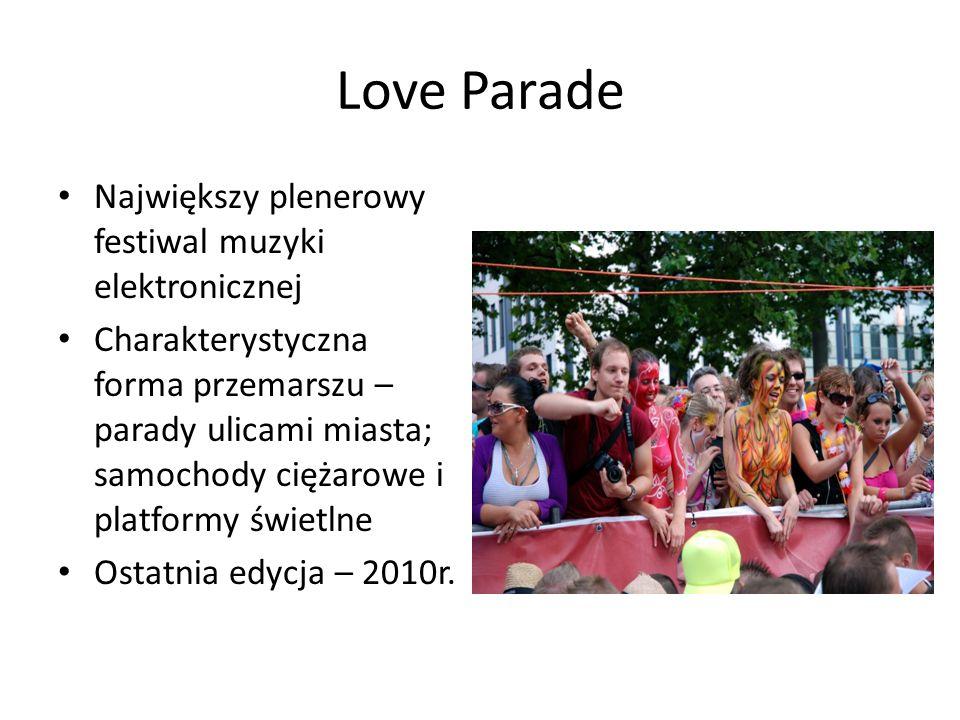 Love Parade Największy plenerowy festiwal muzyki elektronicznej
