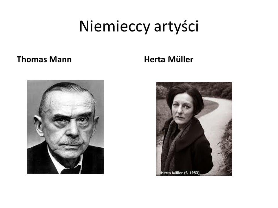 Niemieccy artyści Thomas Mann Herta Müller