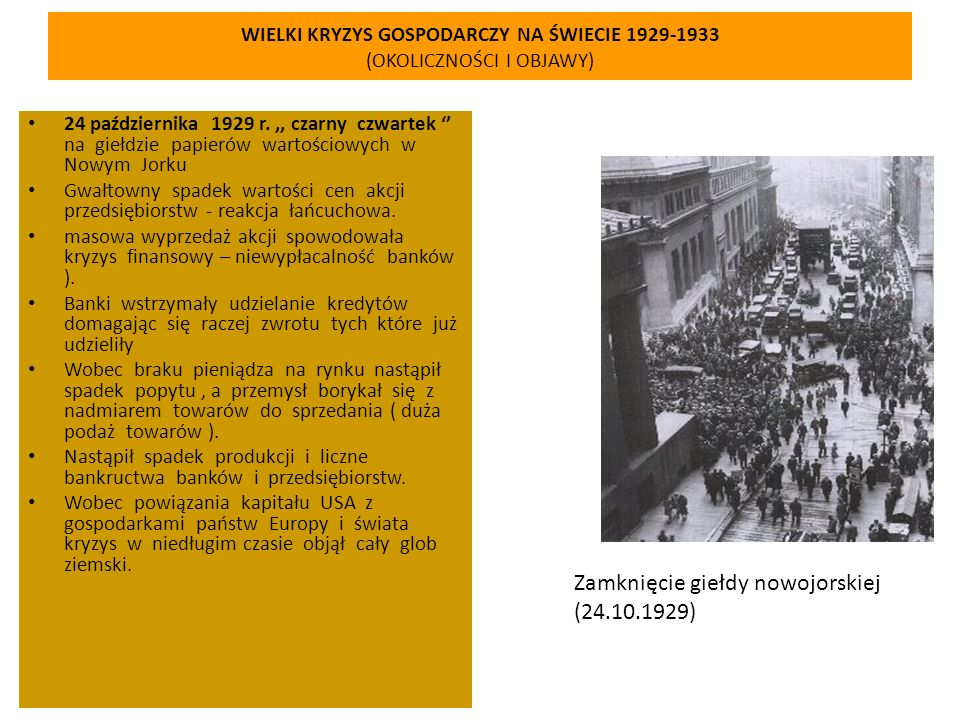 WIELKI KRYZYS GOSPODARCZY NA ŚWIECIE 1929-1933 (OKOLICZNOŚCI I OBJAWY)