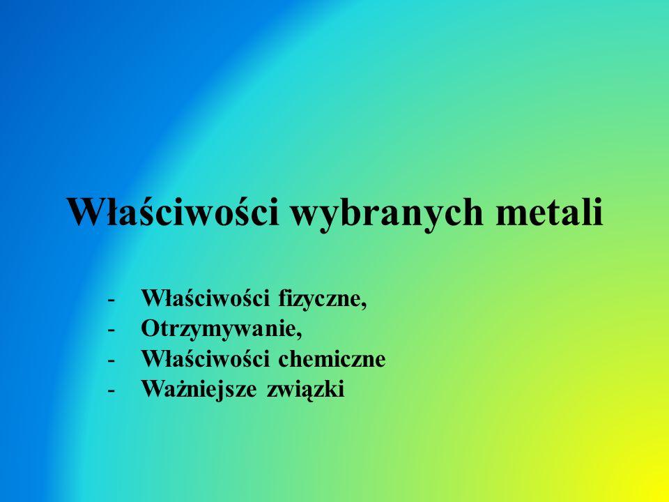 Właściwości wybranych metali