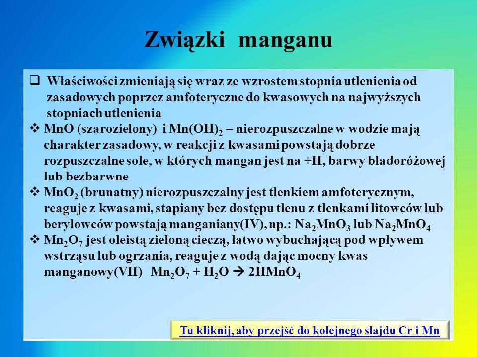 Tu kliknij, aby przejść do kolejnego slajdu Cr i Mn