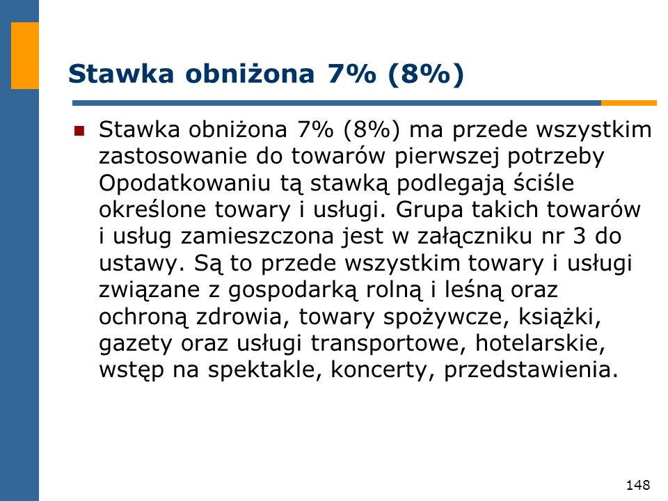 Stawka obniżona 7% (8%)