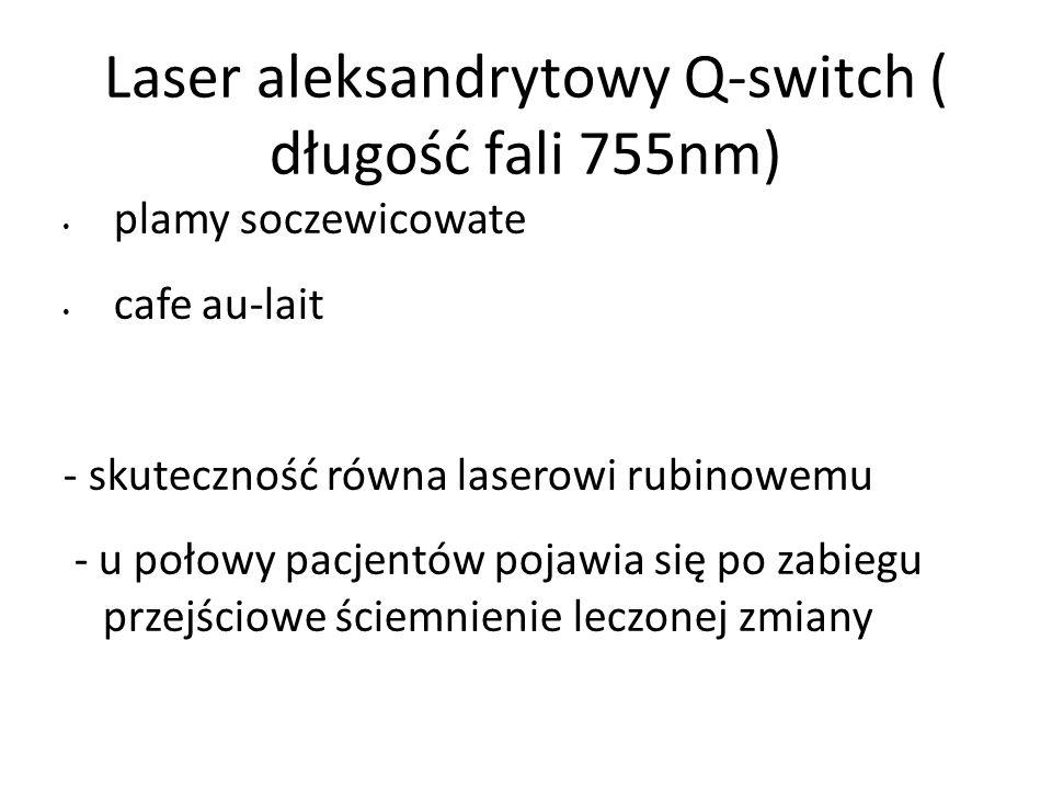 Laser aleksandrytowy Q-switch ( długość fali 755nm)