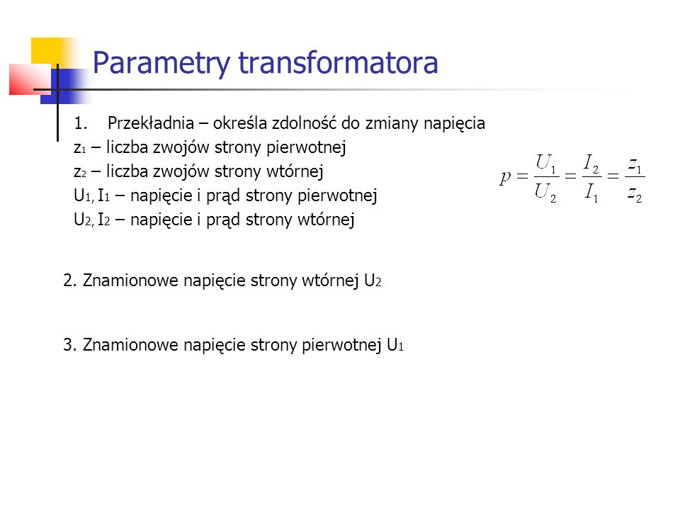 Parametry transformatora