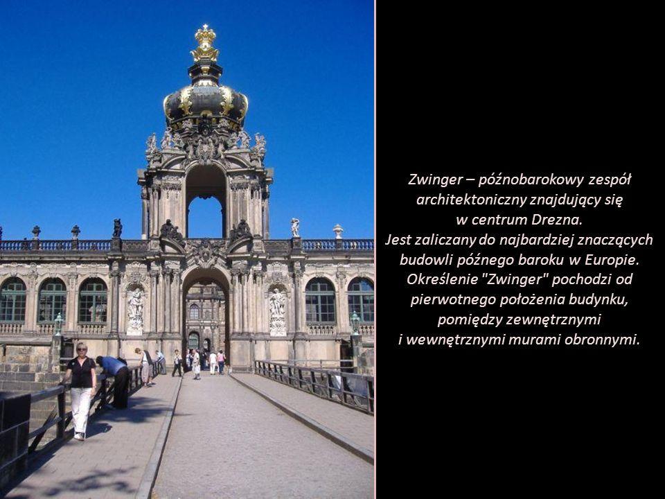 Zwinger – późnobarokowy zespół architektoniczny znajdujący się