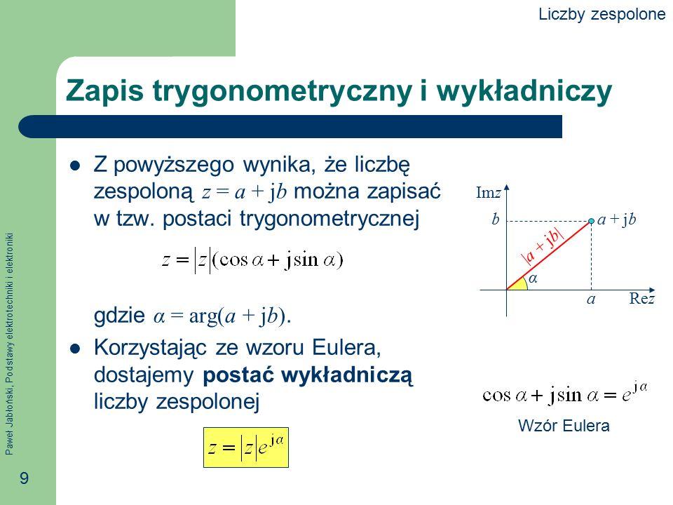 Zapis trygonometryczny i wykładniczy