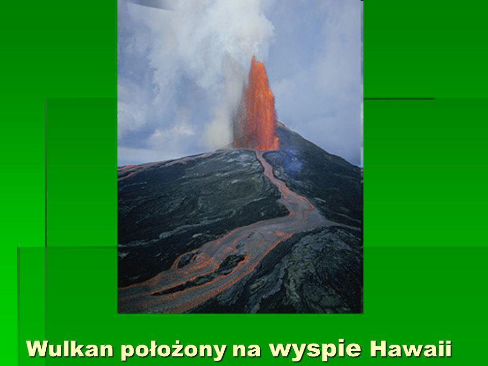 Wulkan położony na wyspie Hawaii