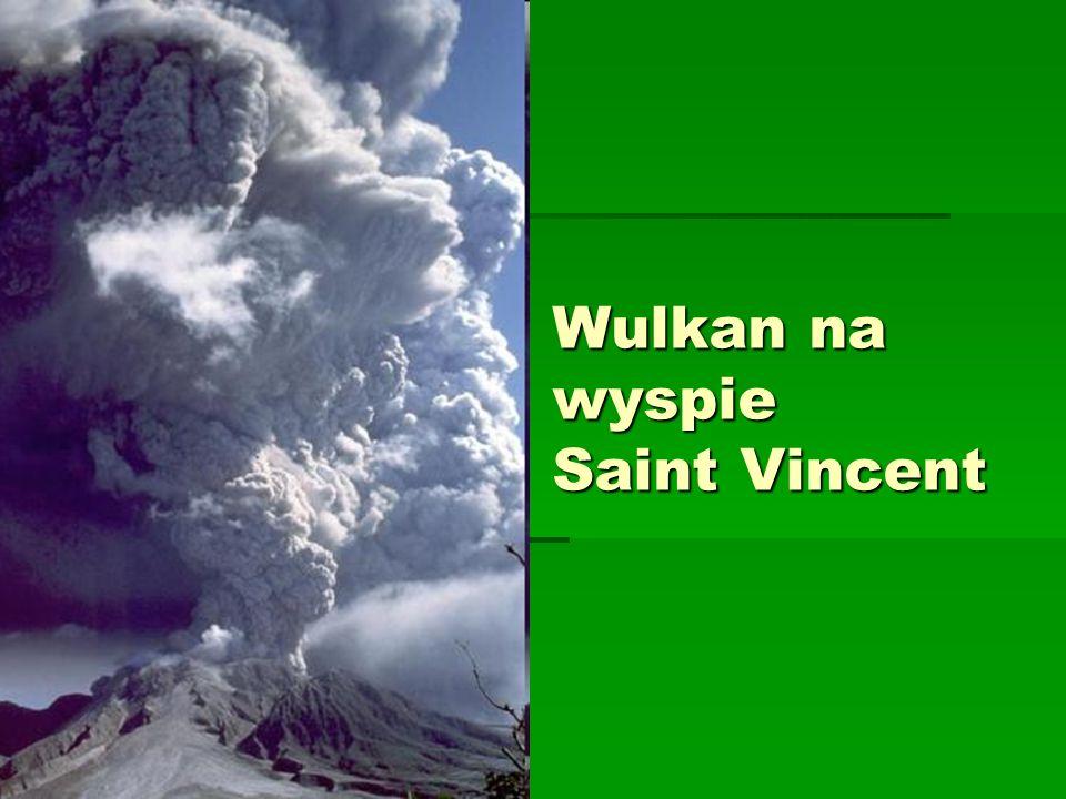 Wulkan na wyspie Saint Vincent