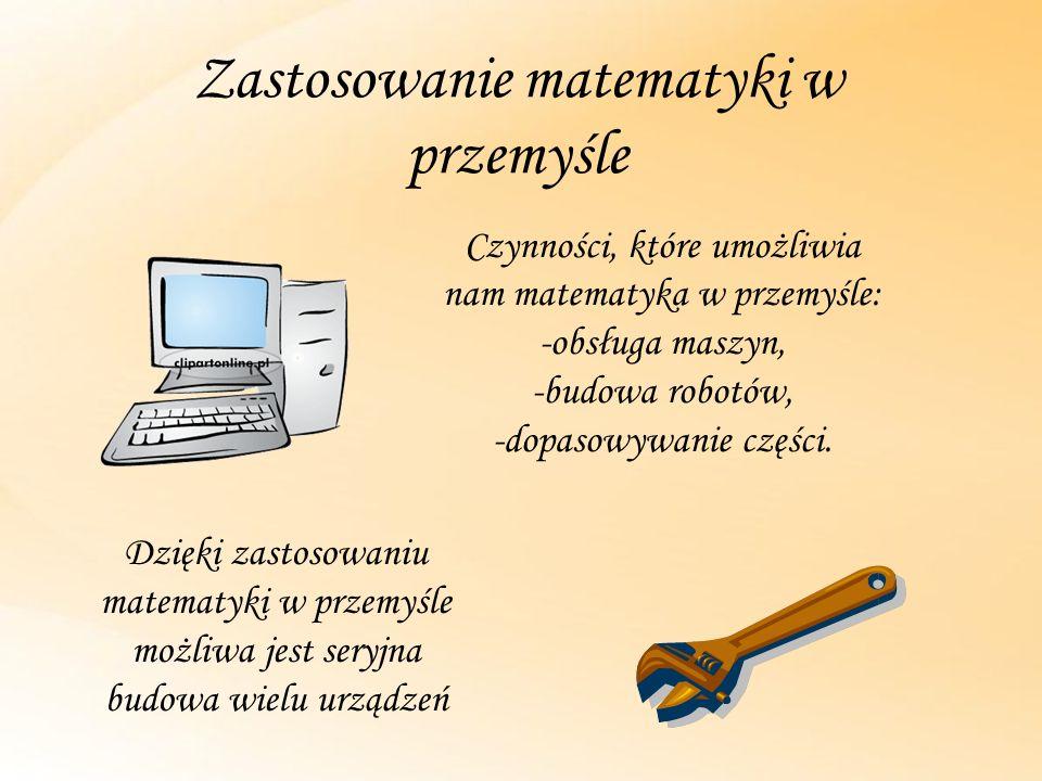 Zastosowanie matematyki w przemyśle