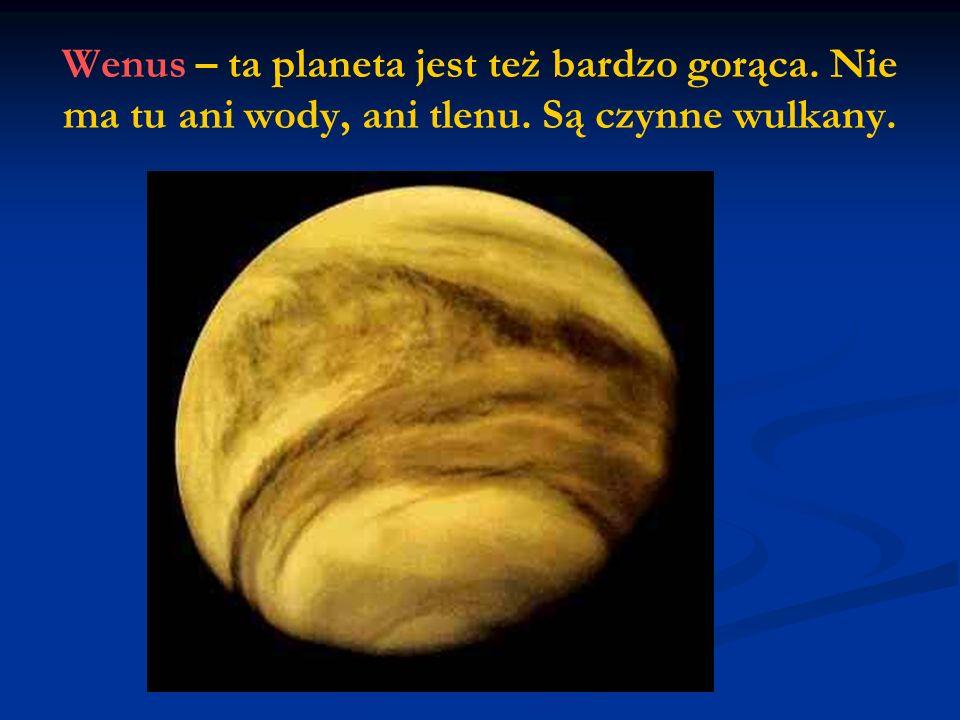 Wenus – ta planeta jest też bardzo gorąca