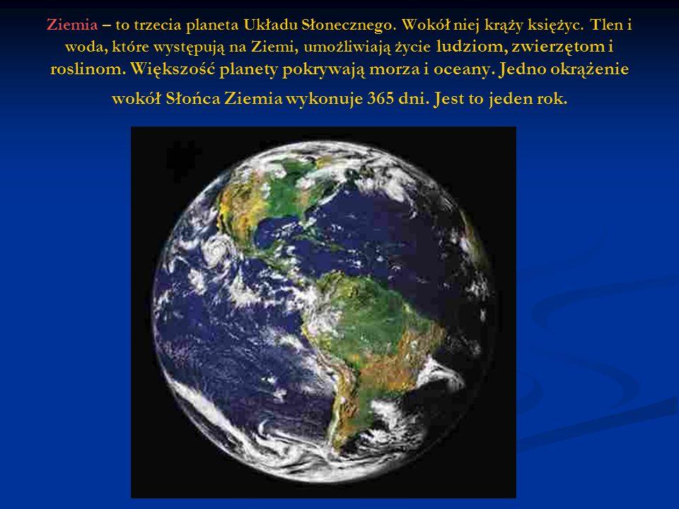 Ziemia – to trzecia planeta Układu Słonecznego