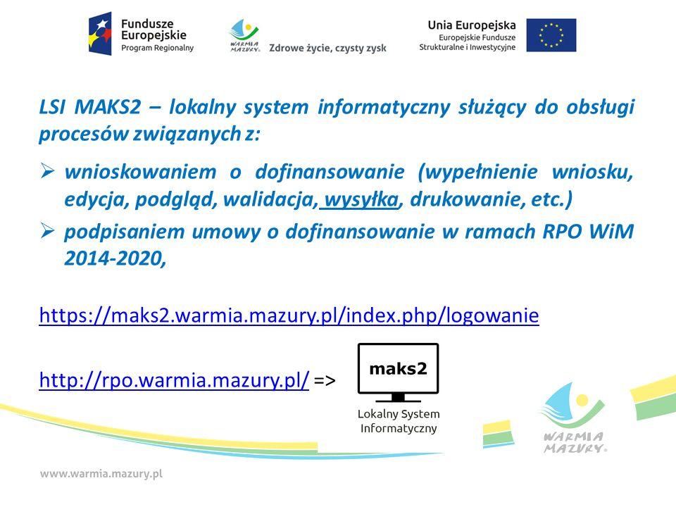 LSI MAKS2 – lokalny system informatyczny służący do obsługi procesów związanych z: