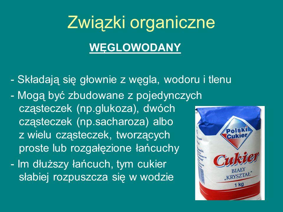 Związki organiczne WĘGLOWODANY