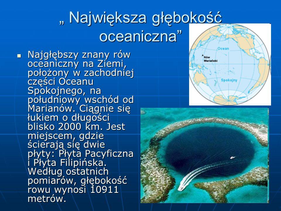 """"""" Największa głębokość oceaniczna"""