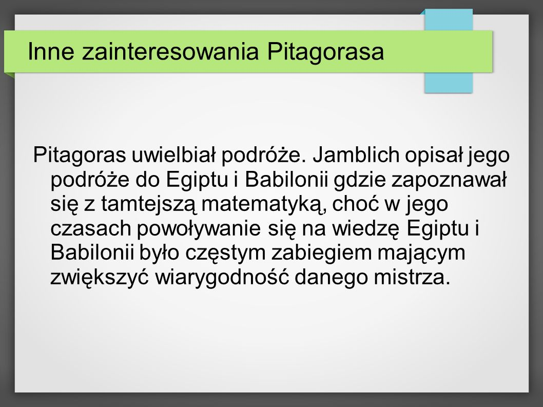 Inne zainteresowania Pitagorasa