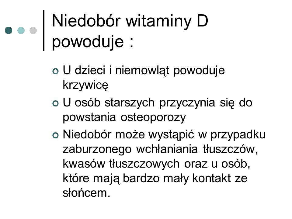 Niedobór witaminy D powoduje :