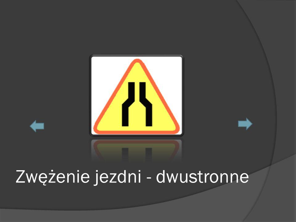Zwężenie jezdni - dwustronne