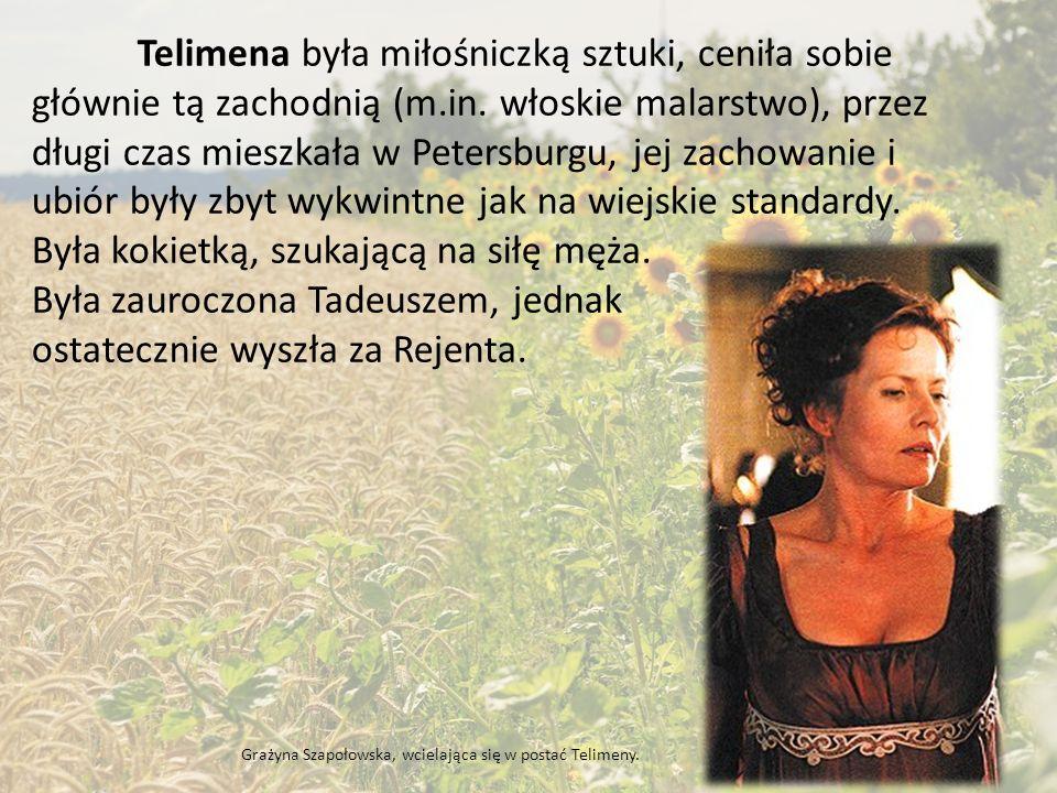 Telimena była miłośniczką sztuki, ceniła sobie głównie tą zachodnią (m