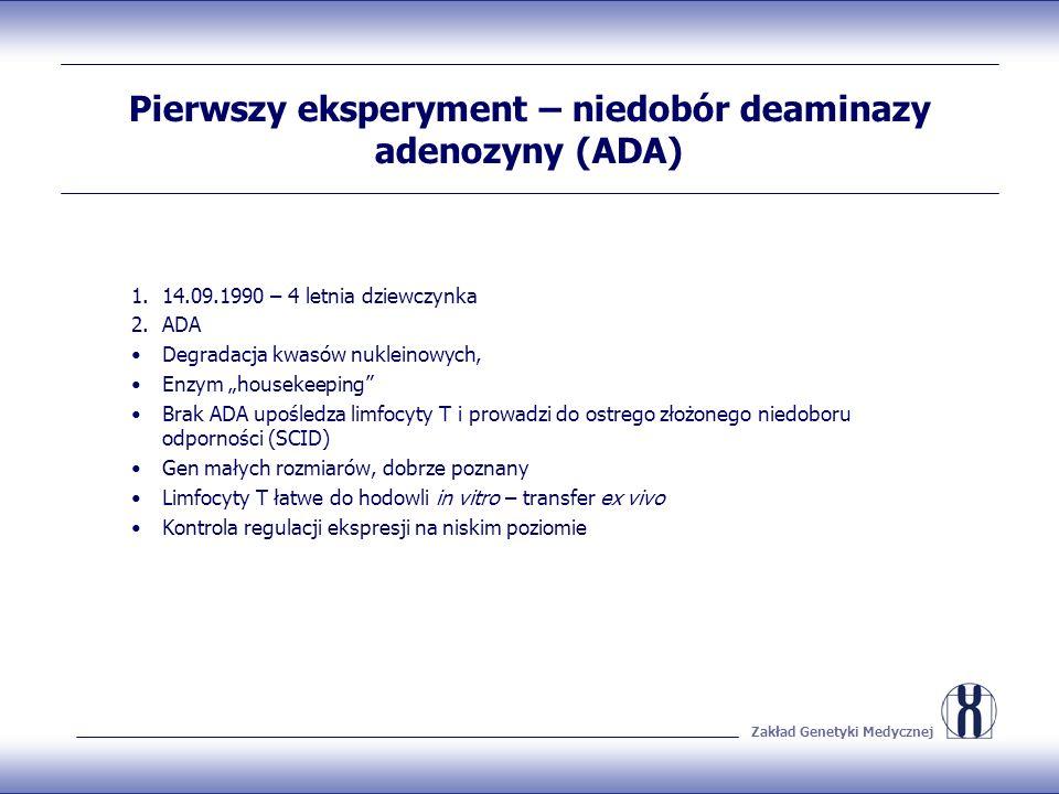 Pierwszy eksperyment – niedobór deaminazy adenozyny (ADA)