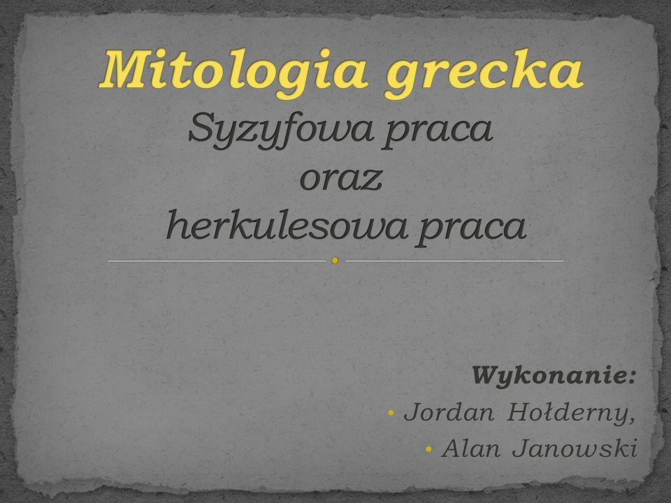 Mitologia grecka Syzyfowa praca oraz herkulesowa praca