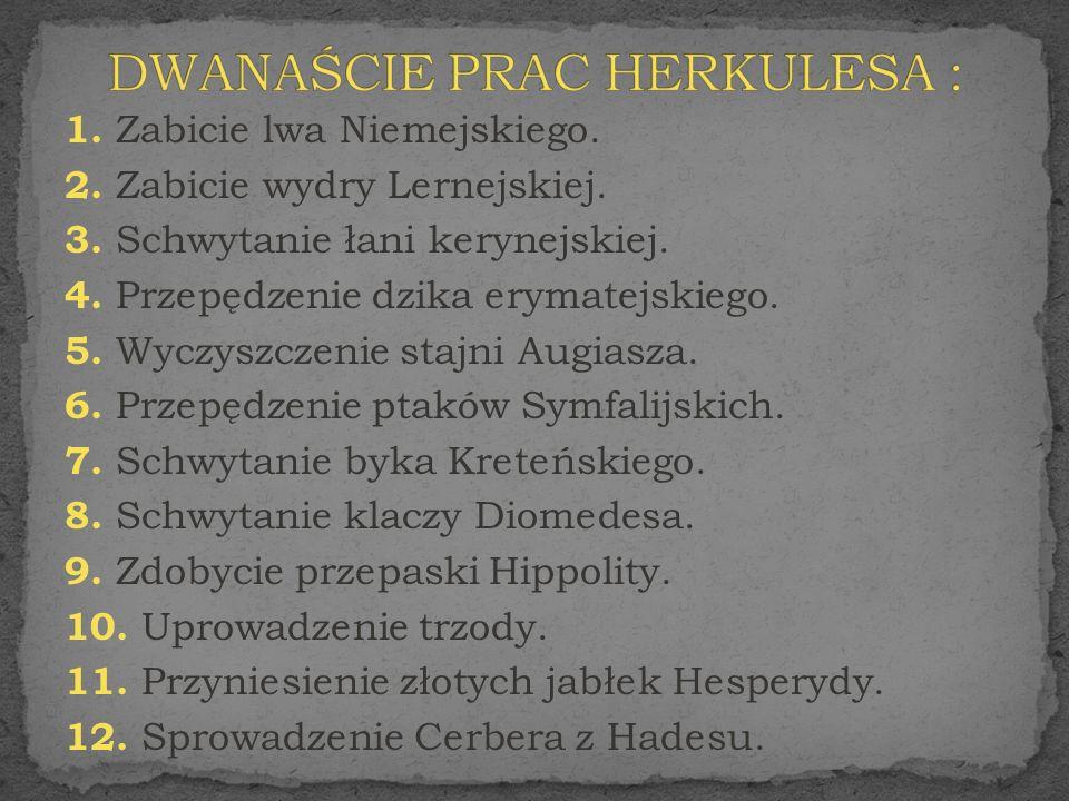 DWANAŚCIE PRAC HERKULESA :
