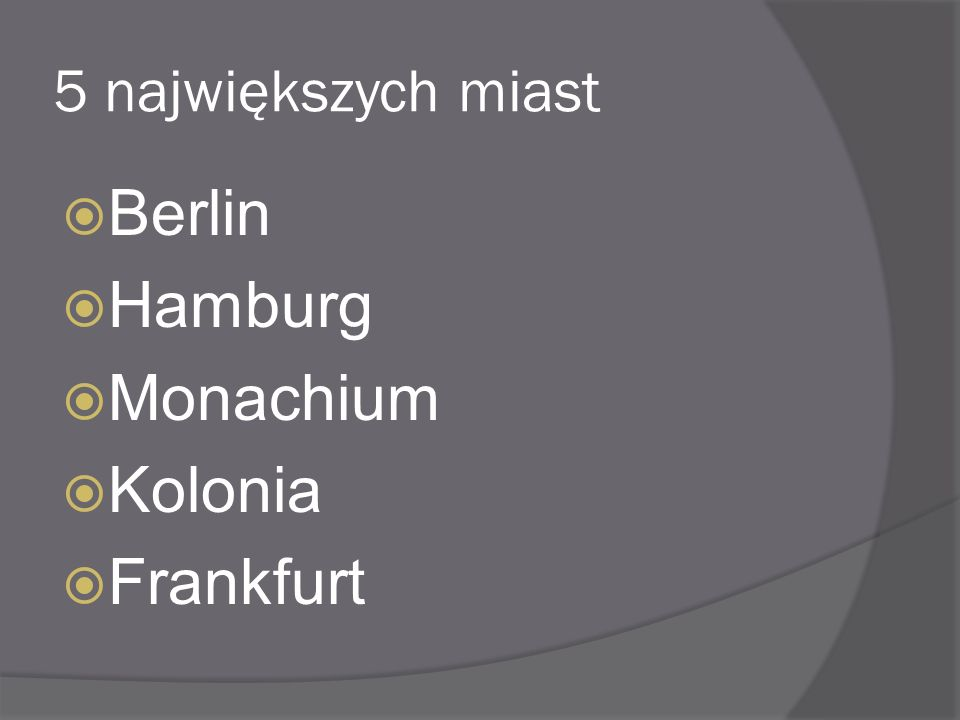 5 największych miast Berlin Hamburg Monachium Kolonia Frankfurt