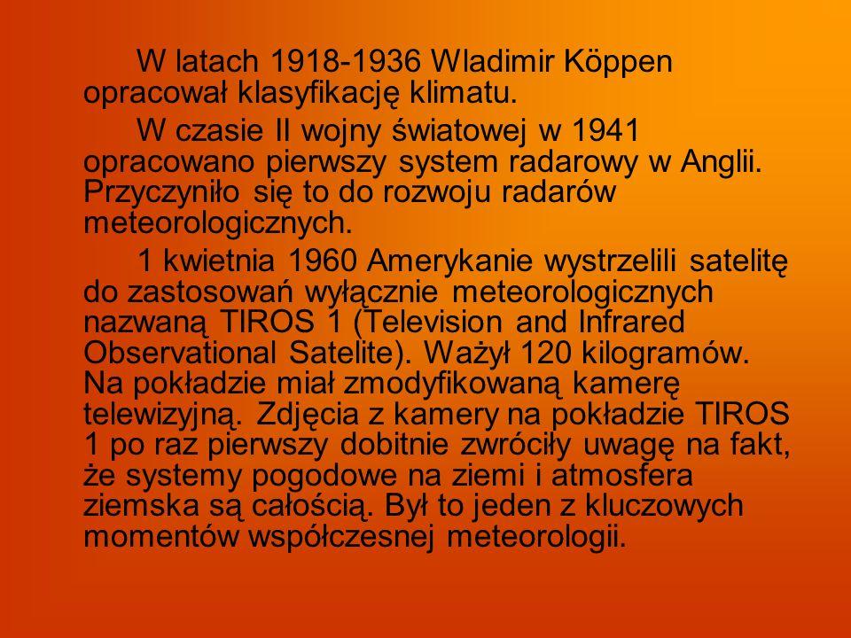 W latach 1918-1936 Wladimir Köppen opracował klasyfikację klimatu.