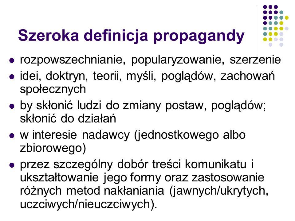 Szeroka definicja propagandy