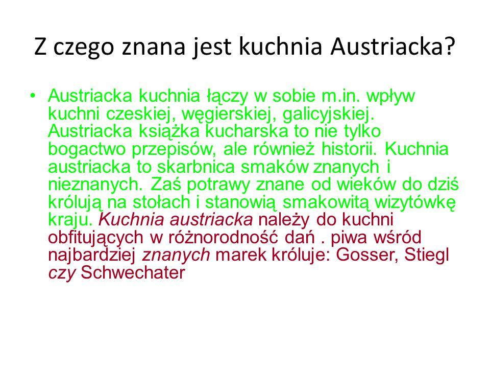 Z czego znana jest kuchnia Austriacka