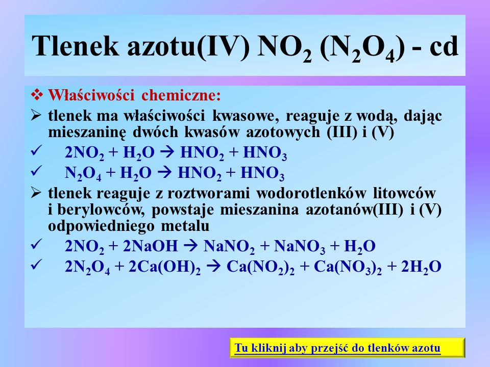 Tlenek azotu(IV) NO2 (N2O4) - cd