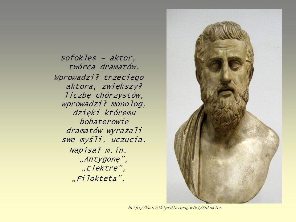 Sofokles – aktor, twórca dramatów