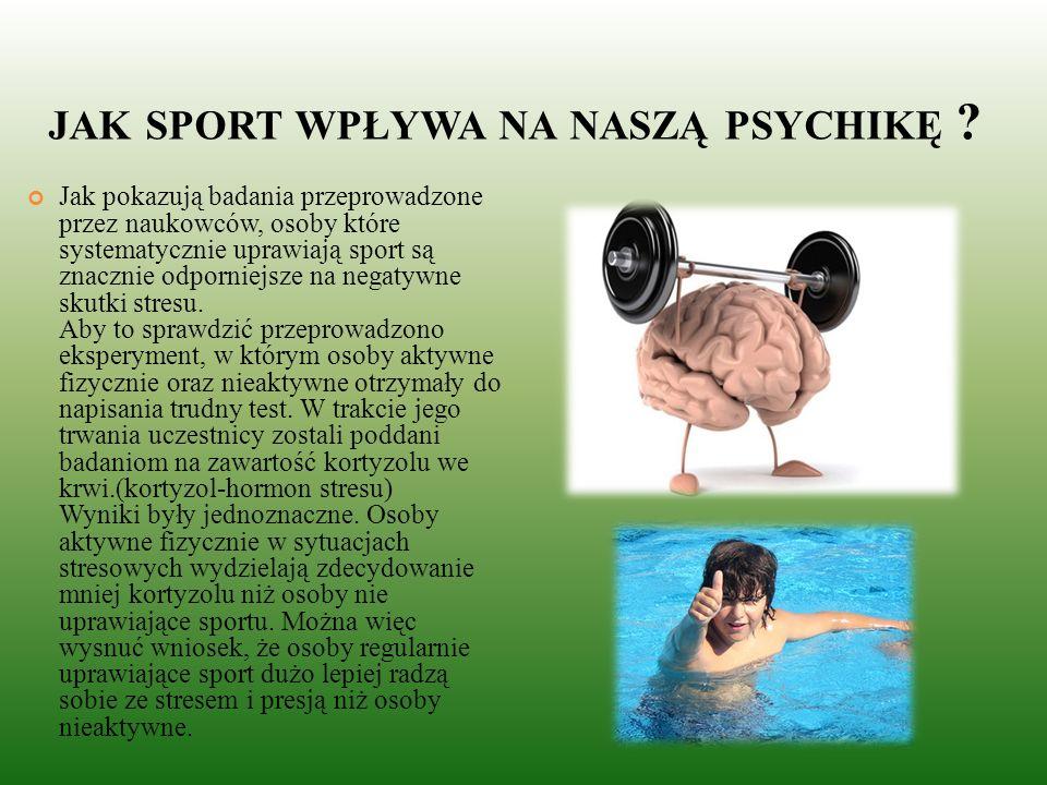 jak sport wpływa na naszą psychikę
