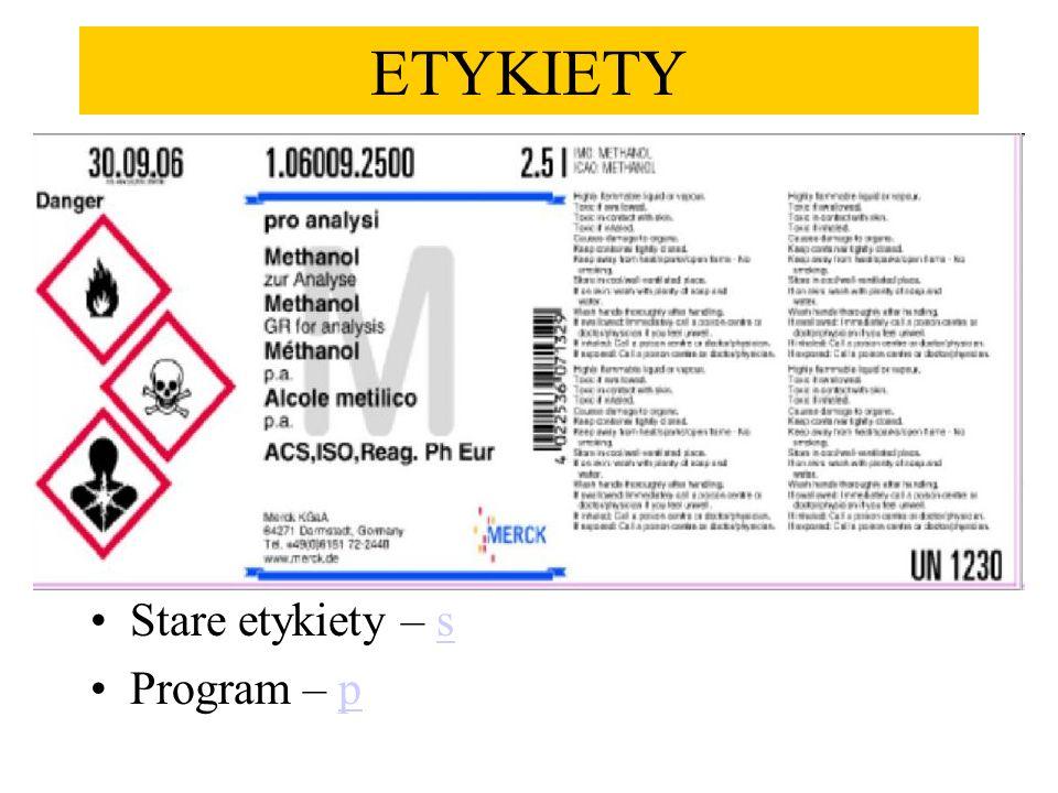 ETYKIETY Stare etykiety – s Program – p
