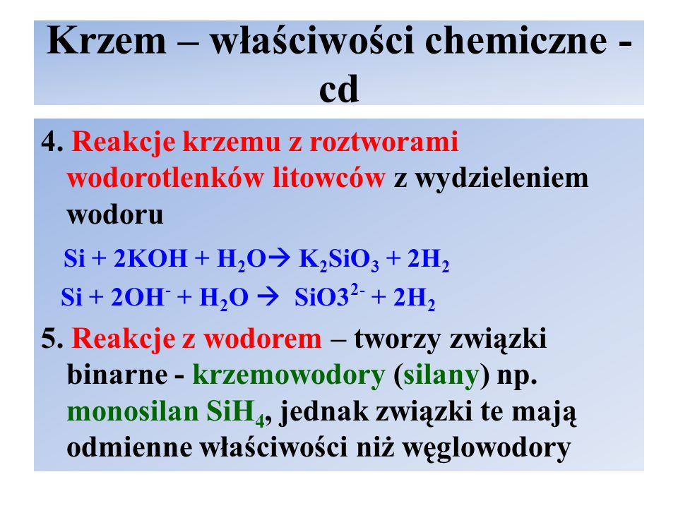 Krzem – właściwości chemiczne - cd
