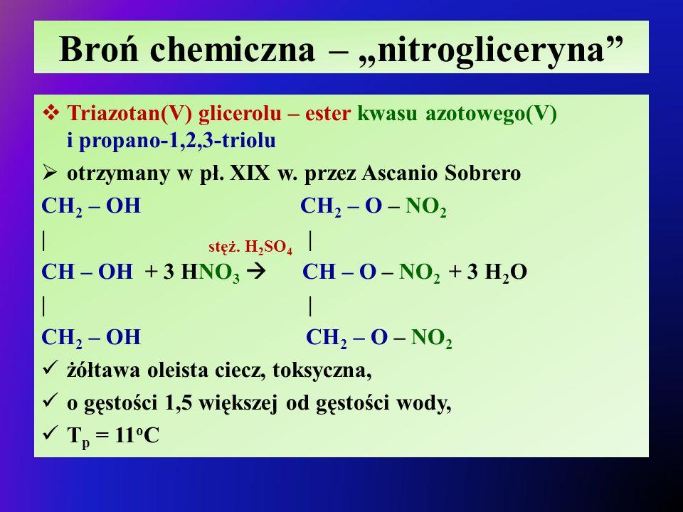 """Broń chemiczna – """"nitrogliceryna"""