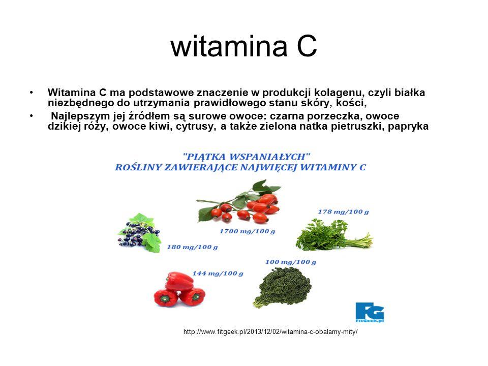 witamina C Witamina C ma podstawowe znaczenie w produkcji kolagenu, czyli białka niezbędnego do utrzymania prawidłowego stanu skóry, kości,