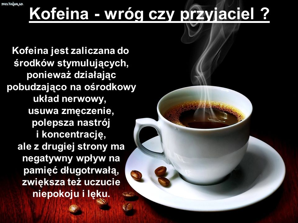Kofeina - wróg czy przyjaciel