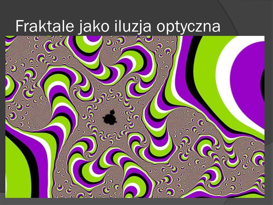 Fraktale jako iluzja optyczna