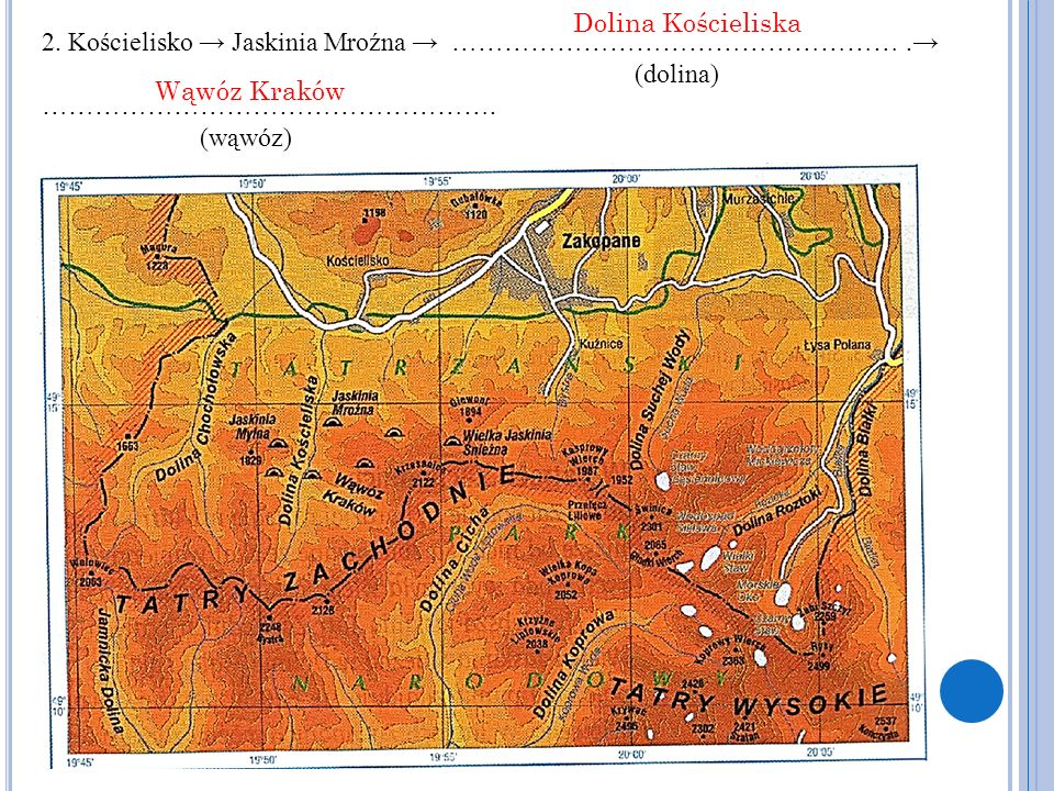 Dolina Kościeliska 2. Kościelisko → Jaskinia Mroźna → …………………………………………… .→ (dolina) …………………………………………….