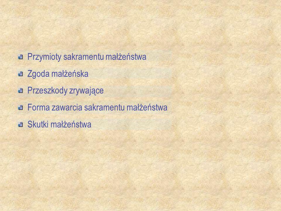 Przymioty sakramentu małżeństwa