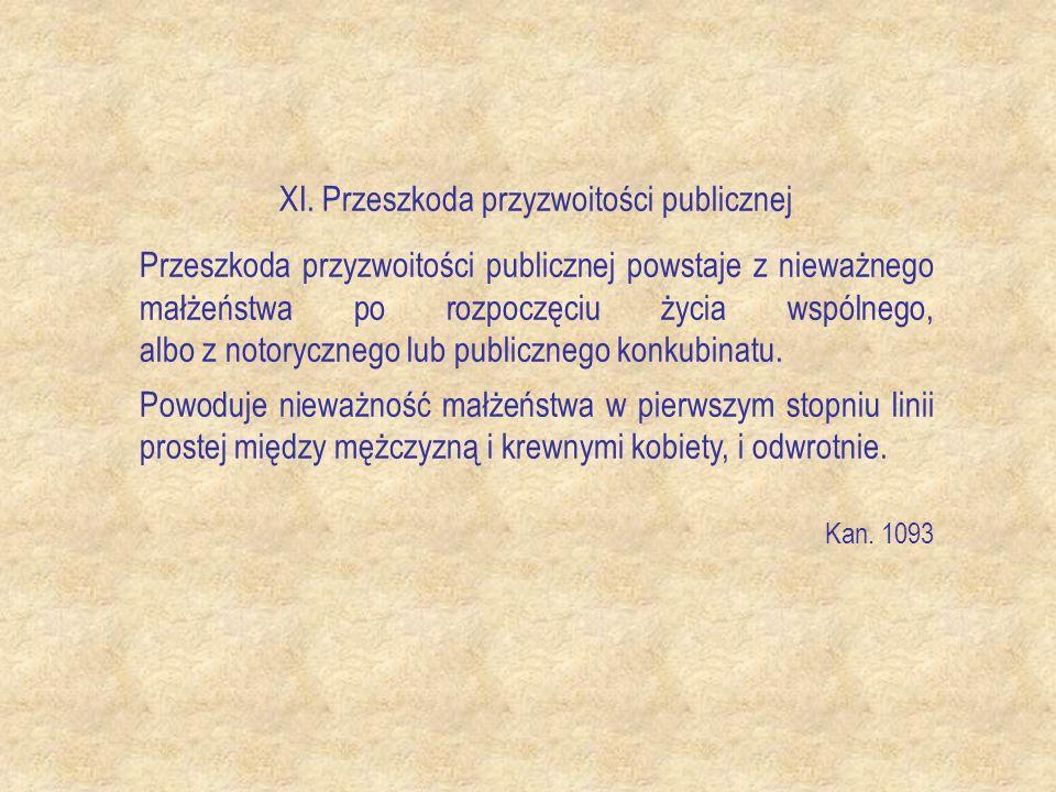 XI. Przeszkoda przyzwoitości publicznej