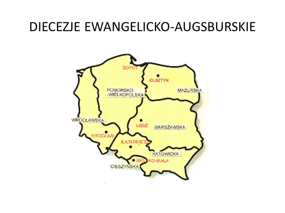 DIECEZJE EWANGELICKO-AUGSBURSKIE