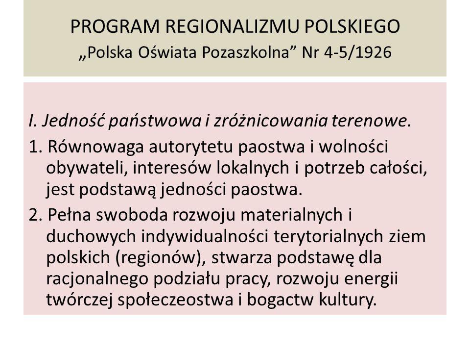 """PROGRAM REGIONALIZMU POLSKIEGO """"Polska Oświata Pozaszkolna Nr 4-5/1926"""