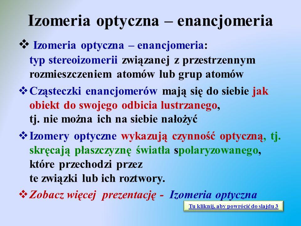 Izomeria optyczna – enancjomeria