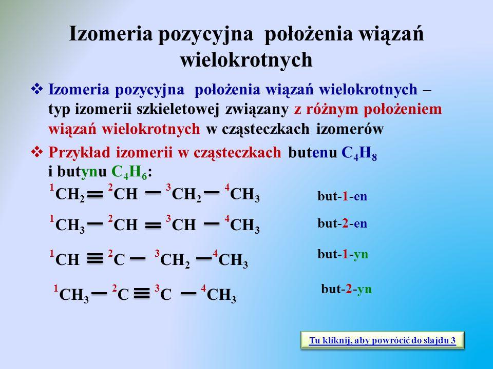 Izomeria pozycyjna położenia wiązań wielokrotnych