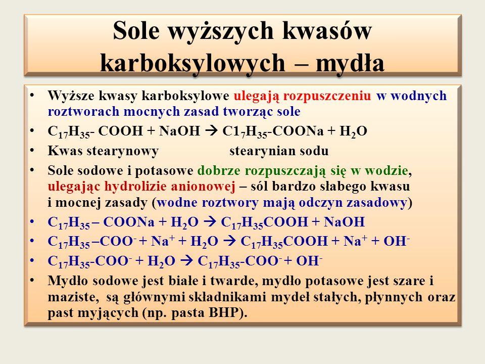 Sole wyższych kwasów karboksylowych – mydła